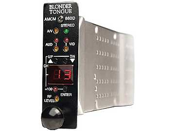 AMCM-860D Modular Agile Audio/Video Modulator (HE 12 Series) by Blonder Tongue